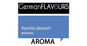 "Ароматизатор Ваниль ""Vanilla Dessert"" 10 мл, Германия"