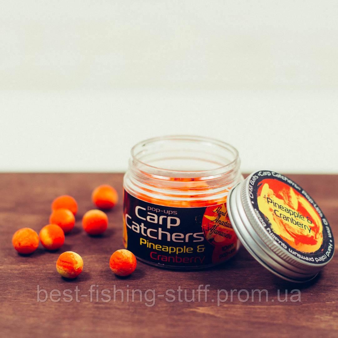 Бойлы pop-up Carp Catchers «Pineapple&Cranberry» 10mm
