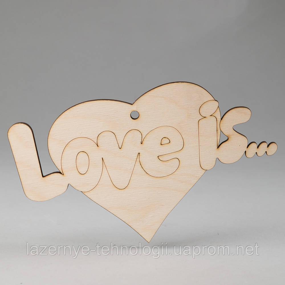"Деревянная раскраска сердце ""Love is…"""