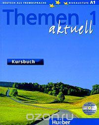 Themen 1 aktuell Kursbuch ( Lektion 1-10) Цветная копия!