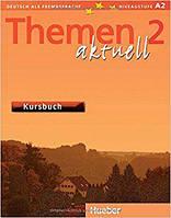 Themen 2 aktuell Kursbuch Ч\Б Копия! Lektion 1-10