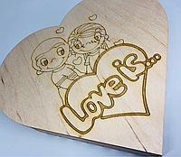 Шкатулка-заготовка из фанеры. Love is... 22х20х3,5см