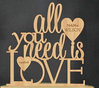 "Топпер ""All you need is LOVE"""