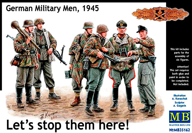 """""""Давайте остановим их здесь! Немецкие военнослужащие, 1945"""". 1/35 MB35162"""