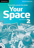 Your Space 2 Work Book with Audio CD (рабочая тетрадь)