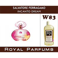 Духи на разлив Royal Parfums W-83 «Incanto Dream» от Salvatore Ferragamo
