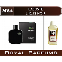Духи на разлив Royal Parfums M-82 «L.12.12. Noir» от Lacoste