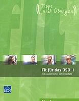 Fit fur das DSD II mit ausfuhrlicher Schreibschule. B2/C1