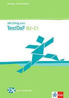 Mit Erfolg zum TestDaF B2-C1. Übungs-und Testbuch mit Audio-CD