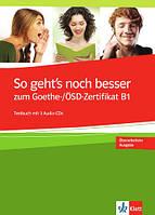 So geht's noch besser zum Goethe OSD Zertifikat B1 Сборник тестов