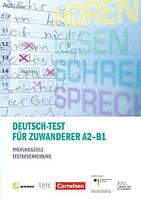 Deutsch-Test für Zuwanderer A2-B1 Prüfungsziele und Testbeschreibung