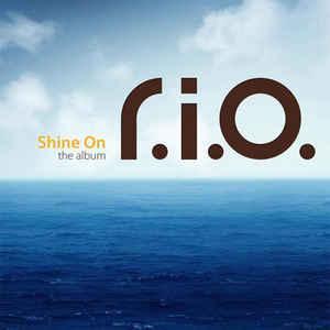 CD- Диск. R.I.O - Shine On