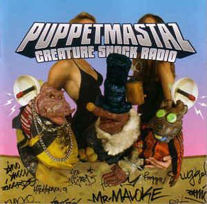 CD- Диск. Puppetmastaz -  – Creature Shock Radio