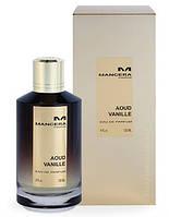 Mancera Aoud Vanille   120ml парфюмированная вода (оригинал)