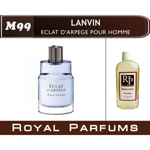 Духи на разлив Royal Parfums M-99 «Eclat d'Arpege Pour Homme» от Lanvin