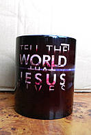 Кружка «Tell the world that Jesus lives»