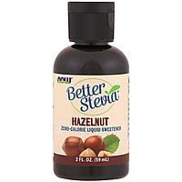 Now Foods, Стевия (Better Stevia), жидкий подсластитель, Лесной орех, 2 унции (60 мл)