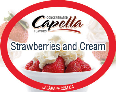 Ароматизатор Capella Strawberries and Cream (Клубника и крем)