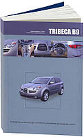 SUBARU TRIBECA B9   Модели  с 2004 года   Руководство по эксплуатации, устройство, ремонт, фото 1