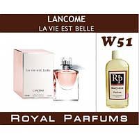 Духи на разлив Royal Parfums W-51 «La Vie Est Belle» от Lancome