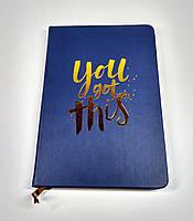 Блокнот ежедневник с надписью You got this