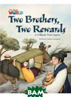 Our World Readers: Two Brothers, Two Rewards: British English