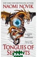 Novik Naomi Tongues of Serpents