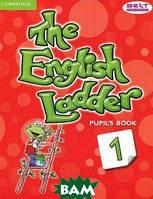 Susan House, Katharine Scott, Paul House The English Ladder: Level 1: Pupil`s Book