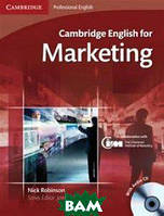 Nick Robinson Cambridge English for Marketing Student`s Book with Audio CD (+ Audio CD)