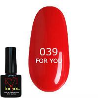Гель лак для ногтей FOR YOU № 039  Красно Алый, эмаль