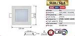 SLIM/Sq-6 Вт Светодиодная панель встраиваемая, фото 2
