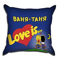 Декоративная подушка Под заказ Love is 40х40см