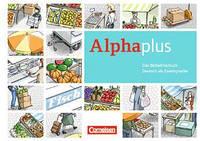 Alpha plus. A1 Basis- und Aufbaukurs. Bildworterbuch