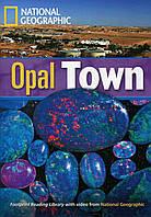 The Opal Town (+DVD)