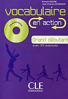 Vocabulaire en action. Grand debutant (+ CD-ROM)