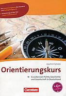 Orientierungskurs - Grundwissen Politik, Geschichte Und Gesellschaft: Kursbuch