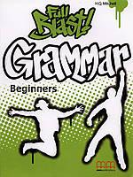 Full Blast Grammar Beginners