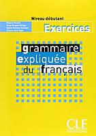Grammaire Expliquee Du Francais Workbook
