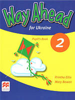 Way Ahead for Ukraine 2 Pupil's Book (Учебник)