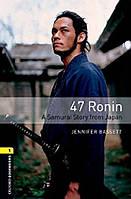 47 Ronin. Level 1