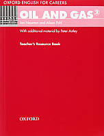 Oxford English For Careers: Oil And Gas 2 Teacher's Book