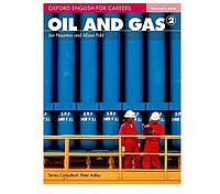 Oxford English For Careers: Oil And Gas 2 Student Book