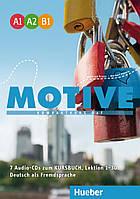 Motive A1–B1. 7 Audio-CDs zum Kursbuch Lektion 1-30