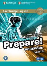 Cambridge English Prepare! 2 Workbook with Downloadable Audio / Рабочая тетрадь