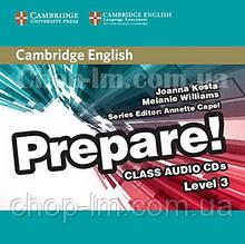 Cambridge English Prepare! 3 Class Audio CDs / Аудио диск