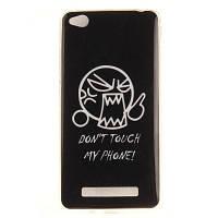 Не прикасайтесь ко мне Мягкий прозрачный корпус IMD TPU для мобильного телефона Мобильный смартфон Чехол для корпуса Xiaomi Redmi 4A Чёрный