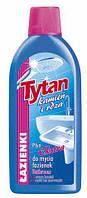 Жидкость для мытья ванных комнат TYTAN Камень и Ржавчина ЭКСТРА, 500 мл.