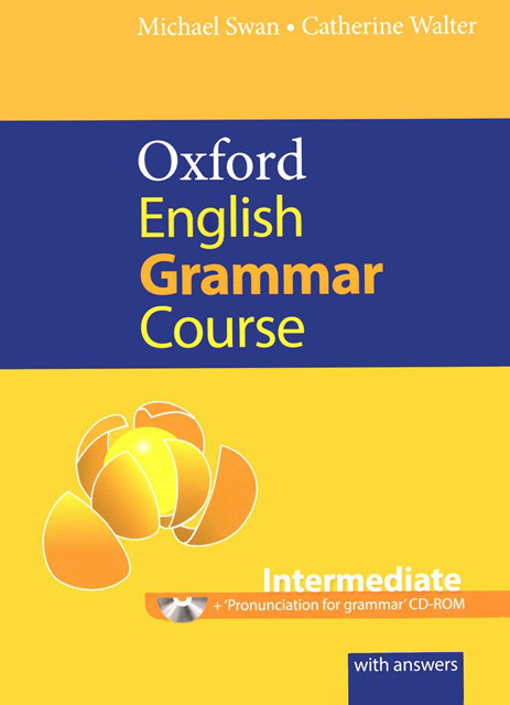 Oxford English Grammar Course Intermediate with answers and CD-ROM