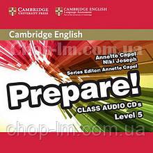 Cambridge English Prepare! 5 Class Audio CDs / Аудио диск