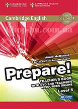 Cambridge English Prepare! 5 Teacher's Book with DVD and Teacher's Resources Online / Книга для учителя